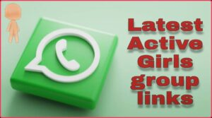 Latest Whatsapp Group Links Collections 2021